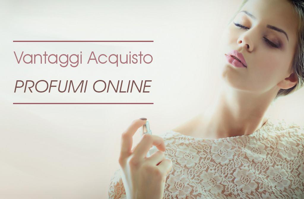 Acquisto profumi online: vantaggi